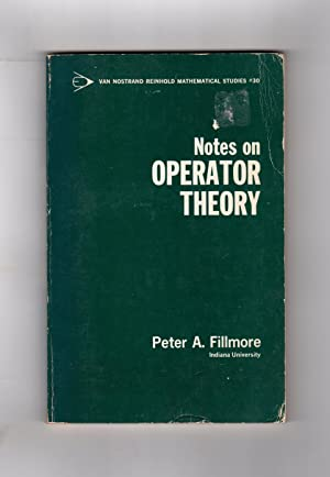 Notes on Operator Theory, First Edition, First Printing. Non-normal bounded linear operators in H...