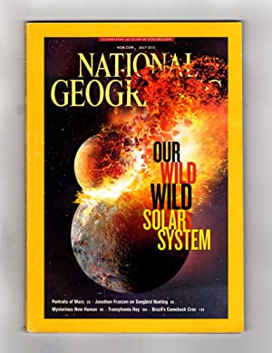 National Geographic - July, 2013. Our Wild,: National Geographic Society