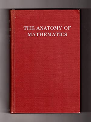 The Anatomy of Mathematics