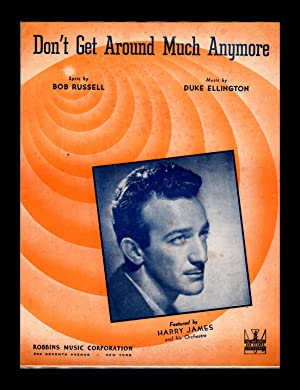 Don't Get Around Much Anymore - vintage 1942 sheet music. Duke Ellington. Harry James cover variant