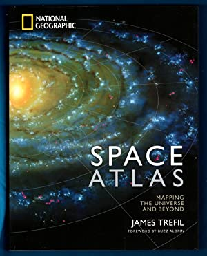 Space Atlas: Mapping the Universe and Beyond (NGS 2014 336 pp Edition for Barnes & Noble)