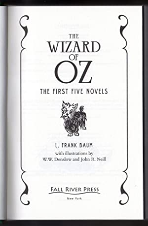 The Wizard of Oz: The First Five Novels (Fall River Classics) - First Edition of the 2014 Fall ...