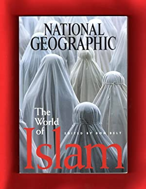 The World of Islam (National Geographic): Don Belt