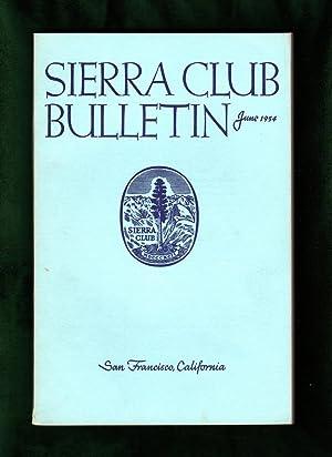 Sierra Club Bulletin -June, 1954. Preserving Dinosaur;: August Frugé (Editor);