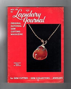 Lapidary Journal - November, 1966. Arco-Iris Opal: Leiper, Hugh (Editor