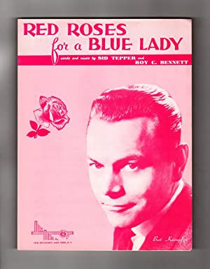 Red Roses For A Blue Lady. 1948 Vintage Sheet Music. Sid Tepper, Roy C. Bennett. Bert Kaempfert C...