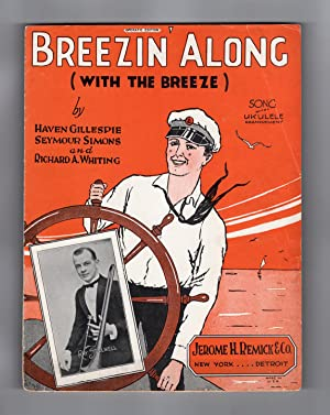 Breezin' Along (With the Breeze) - 1926 Vintage Popular Sheet Music. Haven Gillespie, Seymour Sim...