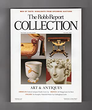 The Robb Report Collection - November, 2002. Art & Antiques Issue.