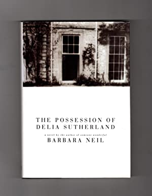The Possession of Delia Sutherland - First U.S. Edition, First Printing