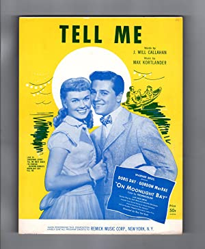 Tell Me - Vintage 1951 Sheet Music, J. Will Callahan and Max Kortlander. Doris Day and Gordon Mac...