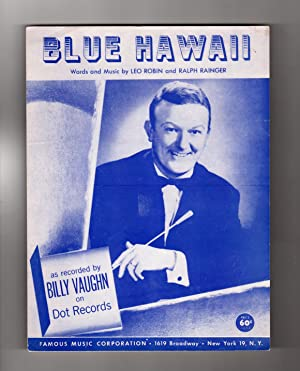 Blue Hawaii - Vintage 1937 (1957) Sheet Music. Billy Vaughn Cover. Leo Robin and Ralph Rainger Wo...