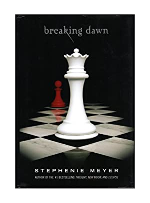 Breaking Dawn. First Edition / First Printing