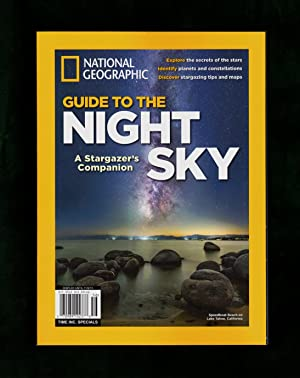 National Geographic Guide to the Night Sky (2015) - A Stargazer's Companion. First Edition.