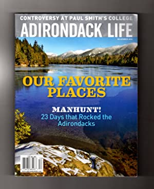 Adirondack Life - December, 2015. Cover: Hudson River, North of Sanford Lake. Keene Mountainside ...