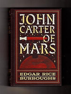 John Carter of Mars (decorative compilation): A: Burroughs, Edgar Rice