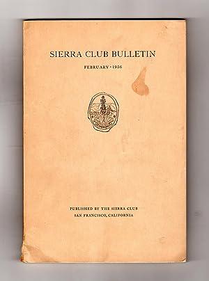Sierra Club Bulletin - February, 1936. Ansel: Francis P. Farquhar