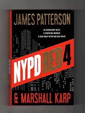 NYPD Red 4. Stated First Edition, First Printing. Zach Jordan, Kylie MacDonald.: Patterson, James ...