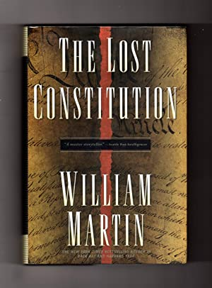 The Lost Constitution. Stated First Edition and First Printing
