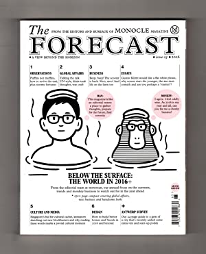 The Forecast - Issue 03, 2016. From: Tyler Brûlé (Editor-in-Chief