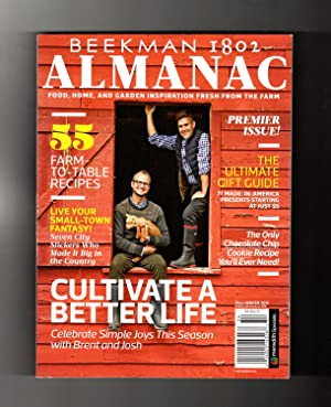 Beekman 1802 Almanac - Premier Issue, Fall-Winter, 2015. Food, Home, and Garden Inspiration Fresh...
