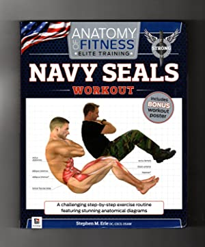 Anatomy of Fitness Elite Training - Navy Seals Workout. With Wall Chart. First Edition