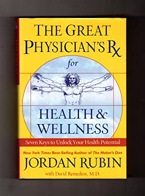 The Great Physician's Rx / with Supplemental CD. Seven Keys to Unlock Your Health Potential