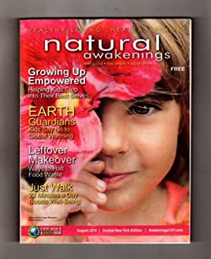 Natural Awakenings - August, 2016. Traditional and Alternative Health / Medicine / Therapy