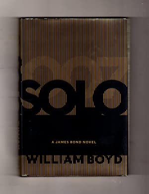 Solo - A James Bond Novel. First U.S. Edition, First Printing.