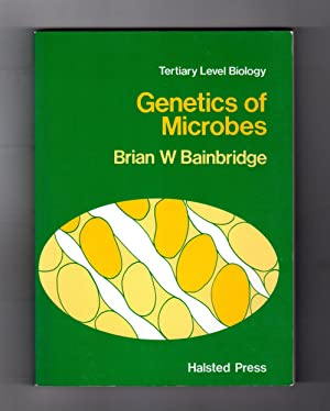 Genetics of Microbes / Tertiary Level Biology. 1980 First Edition, First Printing