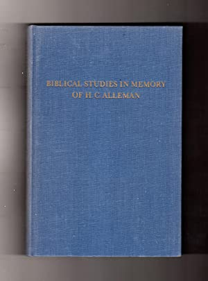Biblical Studies in Memory of H. C. Alleman. 1960 First Edition. Gettysburg Theological Studies