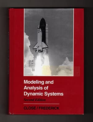 Modeling and Analysis of Dynamic Systems: Charles M. Close