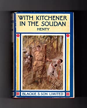 With Kitchener in the Soudan - Blackie circa 1930, with dustjacket