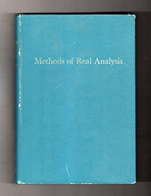 Methods of Real Analysis. ISBN 0471001945, 1964. First Edition