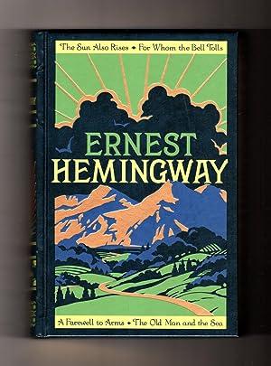 Ernest Hemingway: Four Novels (The Sun Also: Ernest Hemingway