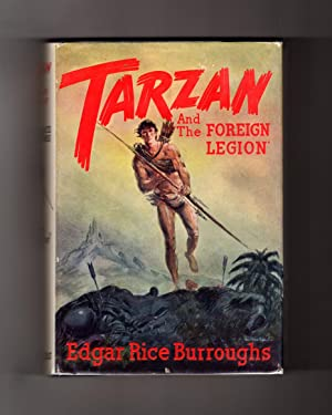 Tarzan and the Foreign Legion - 1947 First Edition, in Jacket