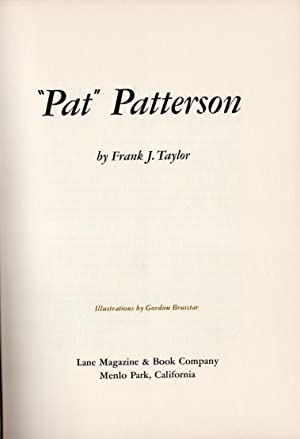 "Pat"" Patterson / Pat Patterson Signed Presentation Copy; Stated First Printing: Taylor, ..."