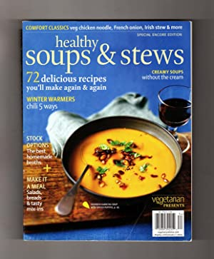 Healthy Soups & Stews - 2013 (Vegetarian Times Special Encore Edition)
