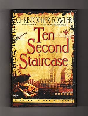 Ten Second Staircase. A Bryant & May Mystery. First Edition, First Printing