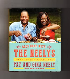 Back Home with the Neelys: Comfort Food from Our Southern Kitchen to Yours. First Edition.