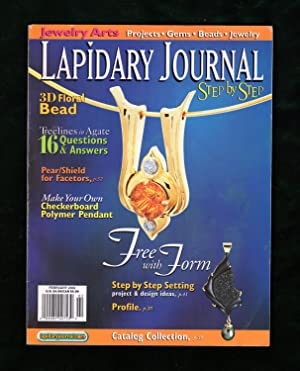 Lapidary Journal - February, 2002. Step by Step Issue. Dendrite Jewelry; Honalee Dragon Facet; Ch...