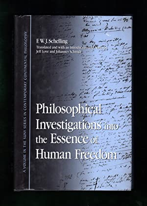 Philosophical Investigations into the Essence of Human Freedom. First Edition Thus, First Printing