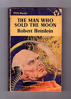 The Man Who Sold the Moon. 1955: Robert Heinlein
