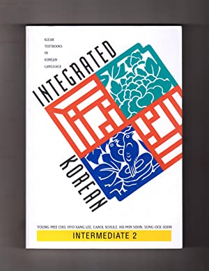 Integrated Korean: Intermediate 2 (Klear Textbooks in: Young-Mee Cho, Hyo