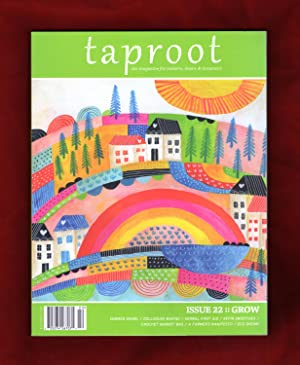 Taproot Magazine - Issue 22 (May, 2017). Fold-out Paper Dolls & House; Summer Shawl; Dollhouse Ma...