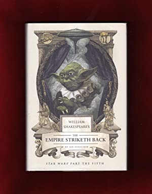 William Shakespeare's The Empire Striketh Back. Star Wars Part the Fifth. First Printing
