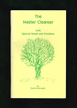 The Master Cleanser with Special Needs and Problems