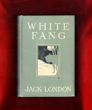 White Fang [Becky London signed; also association: London, Jack