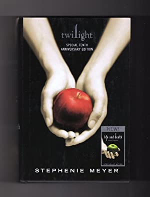 Twilight Tenth Anniversary / Life and Death Dual Edition. First Edition / First Printing
