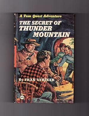 The Secret of Thunder Mountain - A: Fran Striker