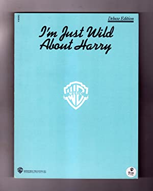 'I'm Just Wild About Harry' Vintage Sheet Music, 1921. Deluxe Edition. Noble Sissle & Eubie Blake...